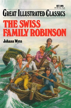 Exotic Birds For Sale >> Swiss Family Robinson (Great Illustrated Classics): Johann Wyss